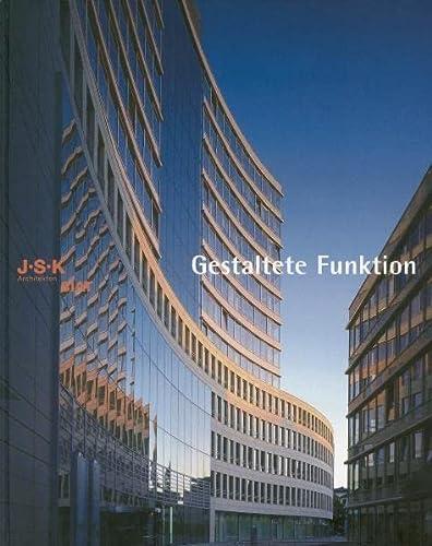 Jsk Architects: Vision And Function: Joos, Helmut; Santifaller, Enrico; von Freyend, Eckart John