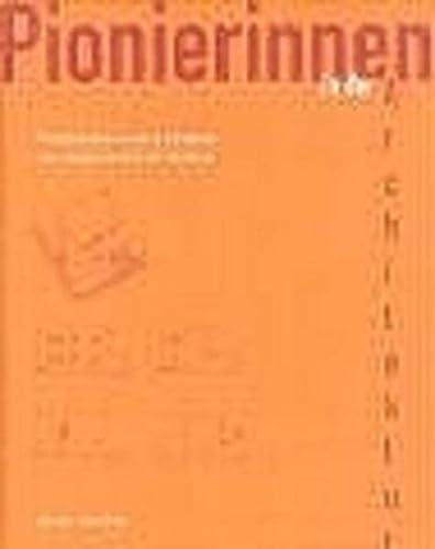 9783803006394: Pionierinnen in der Architektur