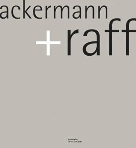 Ackermann + Raff : Architekten und Stadtplaner BDA - Santifaller, Enrico (Hrsg.)