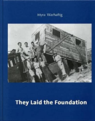 9783803006769: They Laid the Foundation: Lives and Works of German-Speaking Jewish Architects in Palestine: 1918-1948