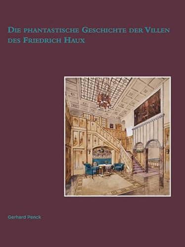 9783803006837: Die phantastische Geschichte der Villen des Friedrich Haux