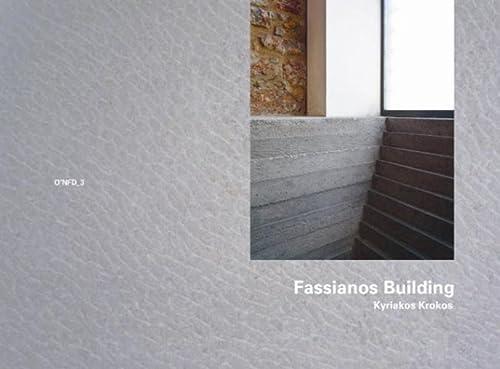 Kyriakos Krokos: Fassianos Building, Athens 1990-1995: O'NFM: Wang, Wilfried, Fassianos,