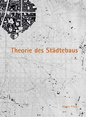 9783803007377: Theorie des Städtebaus: Zur baulich-räumlichen Organisation von Stadt