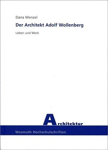 Der Architekt Adolf Wollenberg: Dana Menzel