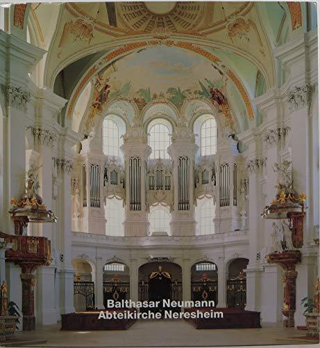 Balthasar Neumann: Abteikirche Neresheim (Opus): Norberg-Schulz, Christian und Peter (Ill.) Walser: