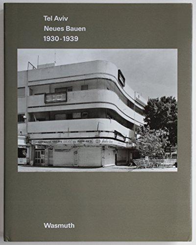 9783803028105: Tel Aviv: Neues Bauen 1930-1939 (Axel Menges)