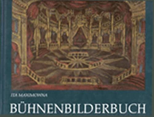 Buhnenbilderbuch: Entwurfe, Szenenfotos Und Figurinen = A Picture Book of Set Design Sketches, Sc...