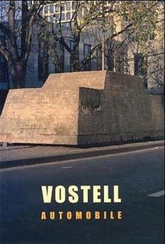 Vostell Automobile.: Rico, Pablo J., Vostell Rafael (Hrsg. und Edited by):