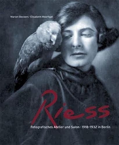 9783803033260: Die Riess: Fotografisches Atelier und Salon 1918-1932 in Berlin