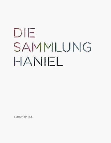 Die Sammlung Haniel.: Hg. Franz Haniel & Cie. Tübingen 2011.