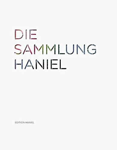 Die Sammlung Haniel: Christoph Brockhaus
