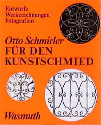 Fur Den Kunstschmied (3803050448) by Otto Schmirler