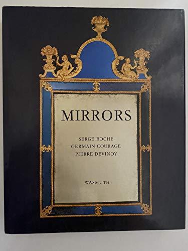 Mirrors.: Serge Roche, Germain Courage, Pierre Devinoy.