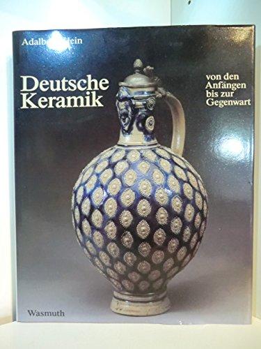 Deutsche Keramik: Von den Anfangen bis zur: Klein, Adalbert