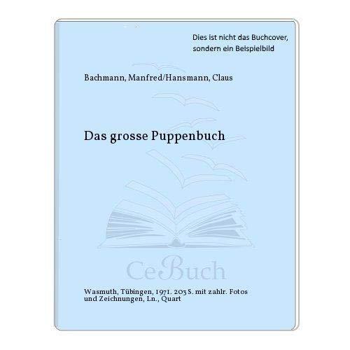 Das Grosse Puppenbuch: Bachman, Manfred