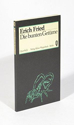 9783803100900: Die bunten Getüme: 70 Gedichte (Quarthefte ; 90) (German Edition)