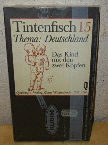Tintenfisch 15. Thema: Deutschland. Das Kind mit: TINTENFISCH - Buch,