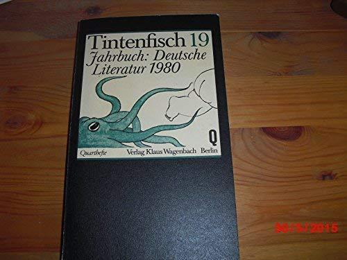Tintenfisch 19: Jahrbuch für Literatur: Krüger, Michael; Wagenbach,