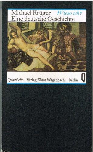9783803101525: Wieso ich?: Eine deutsche Geschichte (Quartheft) (German Edition)