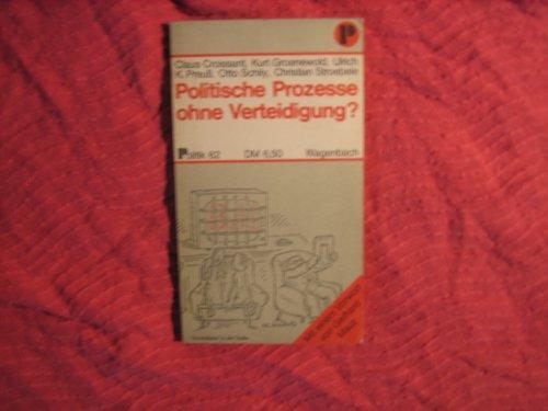 9783803110626: Politische Prozesse ohne Verteidigung? (Politik ; 62) (German Edition)