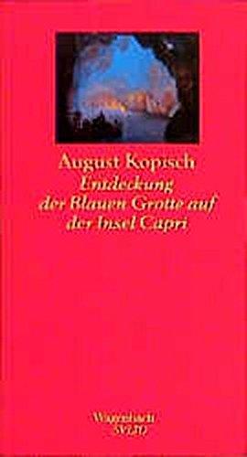 9783803111630: Die Entdeckung der Blauen Grotte auf der Insel Capri. (Wagenbach SALTO)