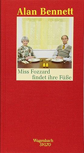 Miss Fozzard findet ihre Füße (SALTO) - Alan Bennett
