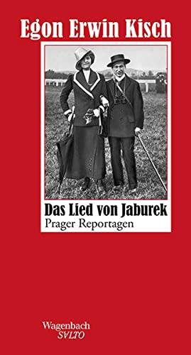 Das Lied von Jaburek: Egon, Erwin Kisch: