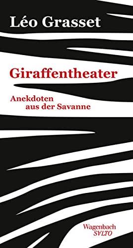 Giraffentheater: Léo Grasset