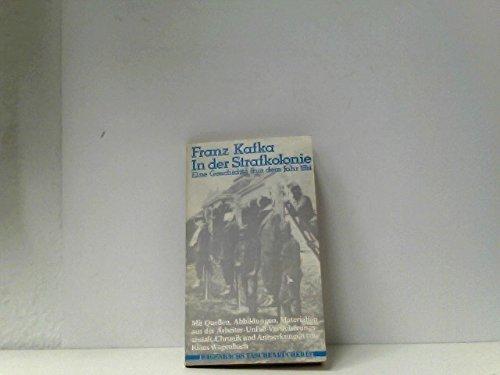 In der Strafkolonie. Eine Geschichte aus dem: Kafka, Franz und