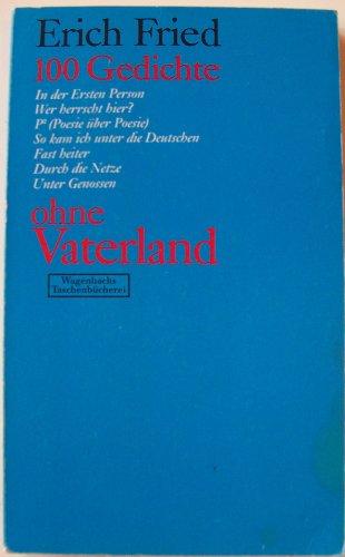 9783803120441: 100 Gedichte ohne Vaterland (Wagenbachs Taschenbücherei ; 44) (German Edition)