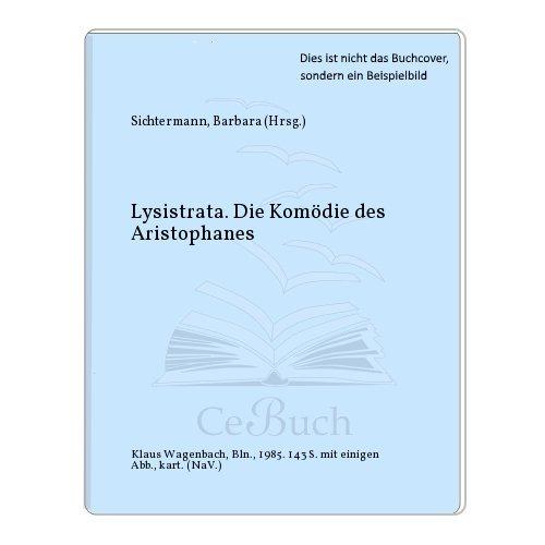 Lysitrata Die Komödie des Aristophanes: Fried, Erich (Übersetzer),