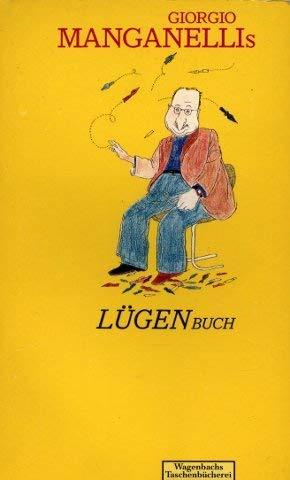 Giorgio Manganellis Lügenbuch: Manganelli, Giorgio