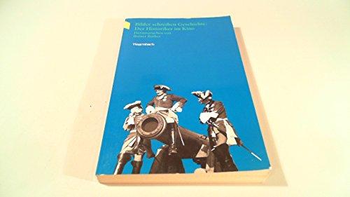 9783803121936: Bilder schreiben Geschichte: Der Historiker im Kino (Wagenbachs Taschenbuch)