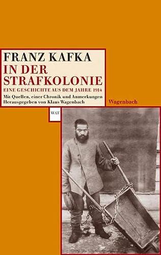 In der Strafkolonie: Kafka, Franz /
