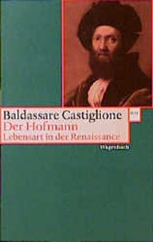 9783803123572: Der Hofmann. Lebensart in der Renaissance.