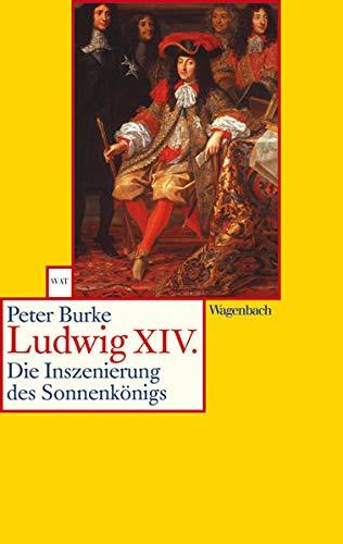 9783803124128: Ludwig XIV. Die Inszenierung des Sonnenkönigs.