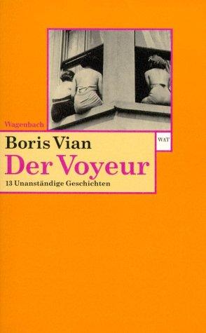 9783803124180: Der Voyeur: 13 unanständige Geschichten
