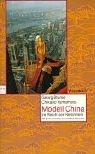 9783803124241: Modell China. Im Reich der Reformen.