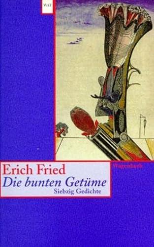 9783803124470: Die bunten Getüme. Siebzig Gedichte.