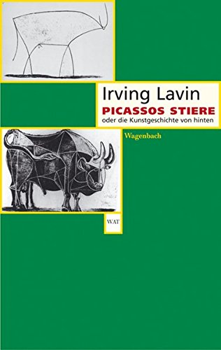 9783803125514: Picassos Stiere oder die Kunstgeschichte von hinten