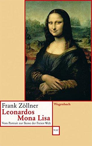 9783803125521: Leonardos Mona Lisa: Vom Portrait zur Ikone der Freien Welt