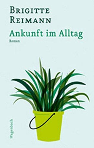 Ankunft Im Alltag Von Brigitte Reimann Zvab