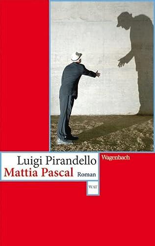 9783803126030: Mattia Pascal