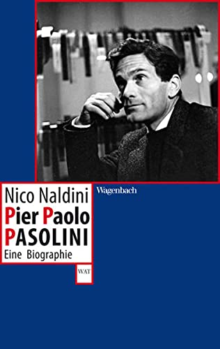 9783803126795: Pier Paolo Pasolini: Eine Biographie