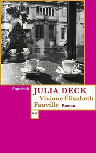 Viviane ?lisabeth Fauville: Deck, Julia