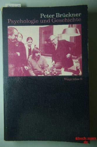 """Psychologie und Geschichte. Vorlesungen im """"Club Voltaire"""" 1980, 81.: Brückner, Peter."""