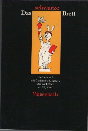 Das schwarze Brett. Ein Lesebuch mit Geschichten,: Hrsg.