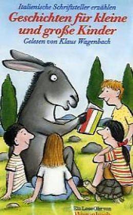 9783803140296: Italienische Schriftsteller erz�hlen Geschichten f�r kleine und gro�e Kinder. Cassette.