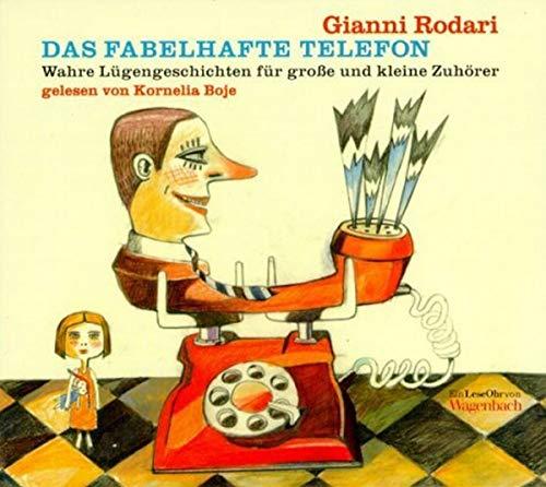 9783803140654: Das fabelhafte Telefon. CD. Wahre Lügengeschichten für Große und Kleine. ( Ab 6 J.).