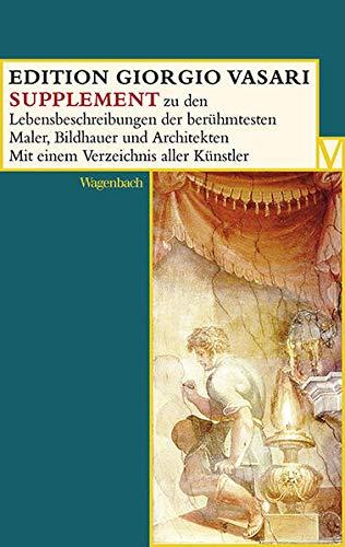 9783803150653: EDITION GIRGIO VASARI Supplementband: Manual zu den Lebensbeschreibungen der berühmtesten Maler, Bildhauer und Architekten